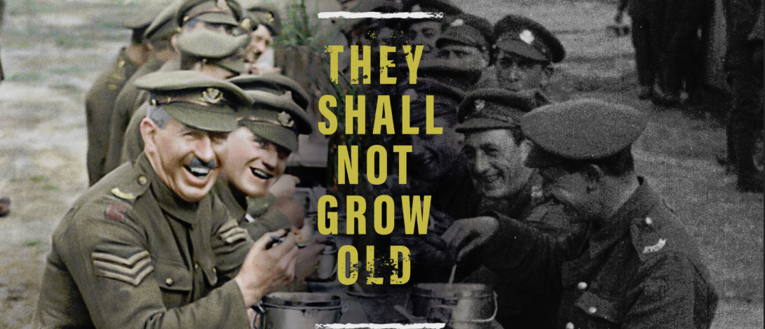 They Shall Not Grow Old horizontal banner