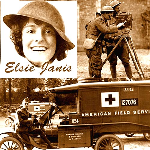 Elsie Janis, USA Signal Corps and AFS Ambulance collage